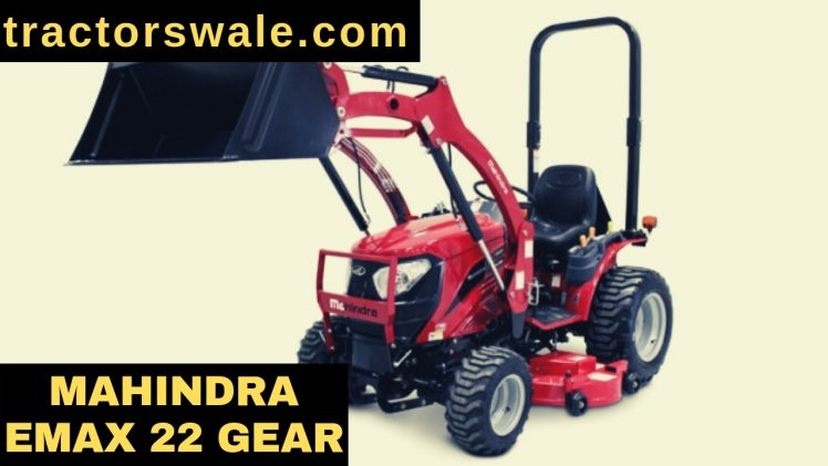 Mahindra Emax 22 Tractor Reviews Price Specs 2019
