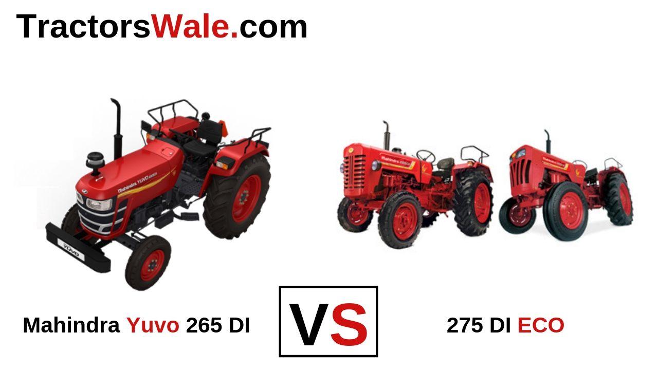 Mahindra 275 DI ECO vs Yuvo 265 DI Tractor Comparison Price 2019