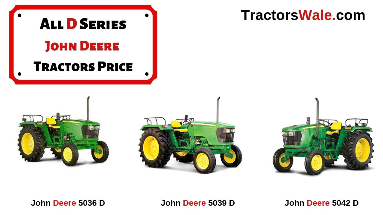 All D Series John Deere Tractors Prices Specification Mileage - John Deere