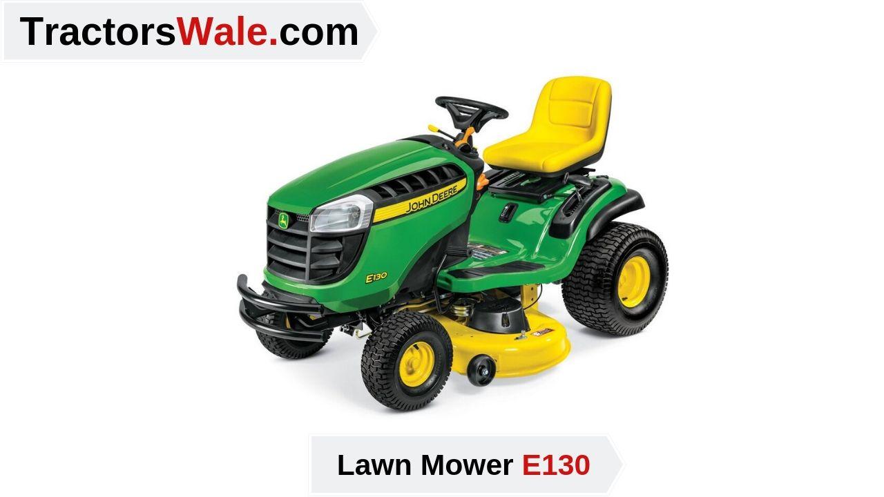 Best Riding Lawn Mower E130 2019 | John Deere E130 Review Price