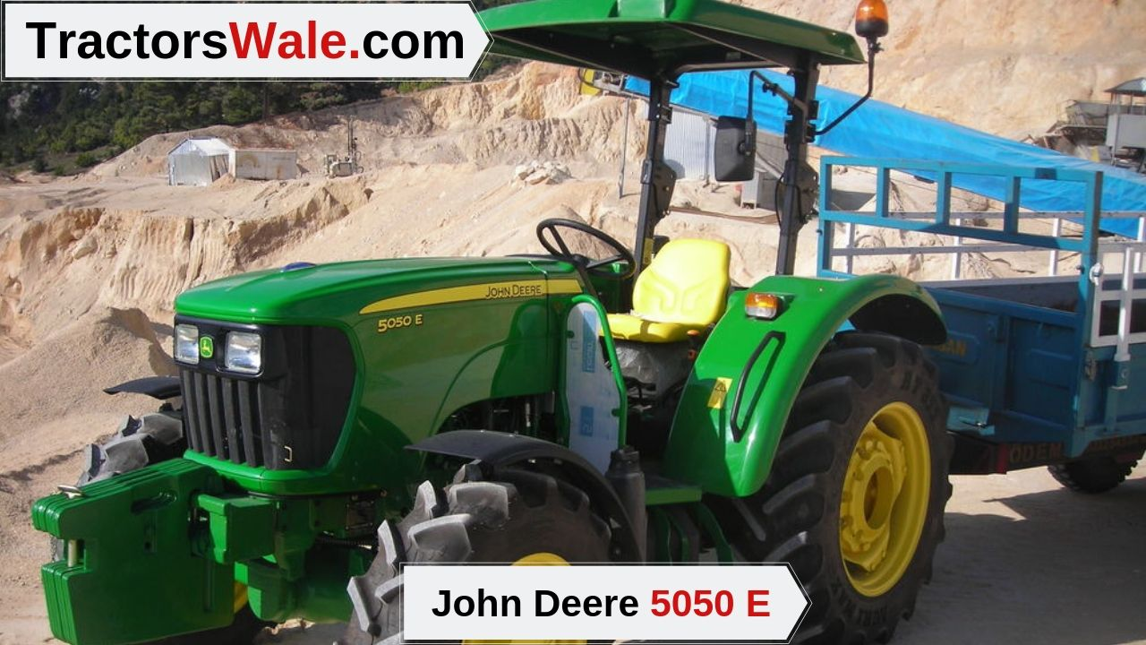 John Deere 5050 E Tractor Price specifications – John Deere Tractor