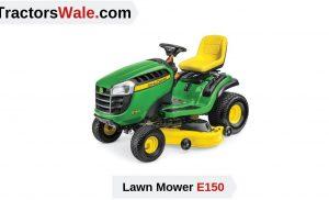 John Deere E150 Lawn Mower Tractor | Price list & Specification