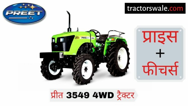Preet 3549 4WD tractor Price Mileage Specifications [2019]
