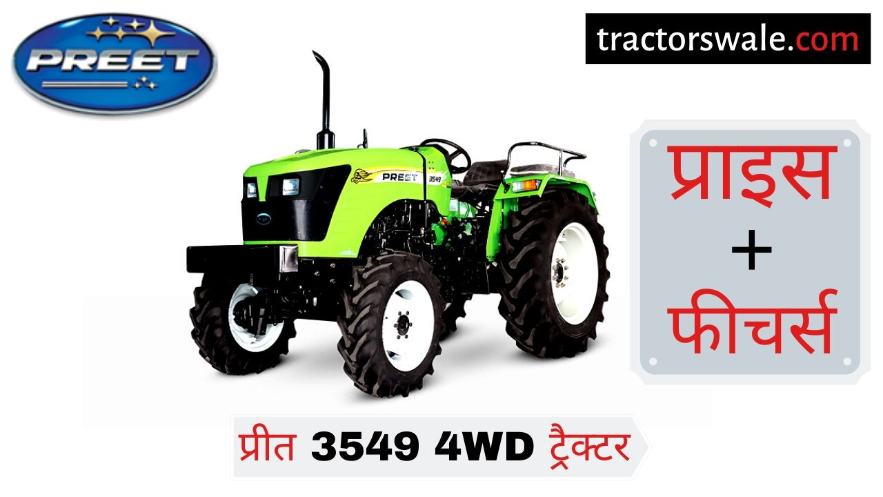 Preet 3549 4WD tractor
