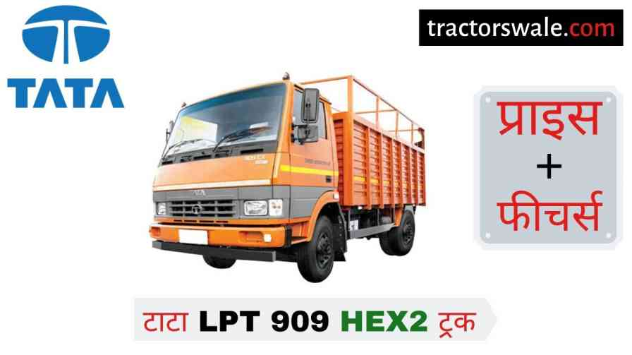 Tata LPT 909 HEX2 Price in India Specification, Review 2020