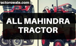 Mahindra Tractors – All New Mahindra Tractor Models 2019