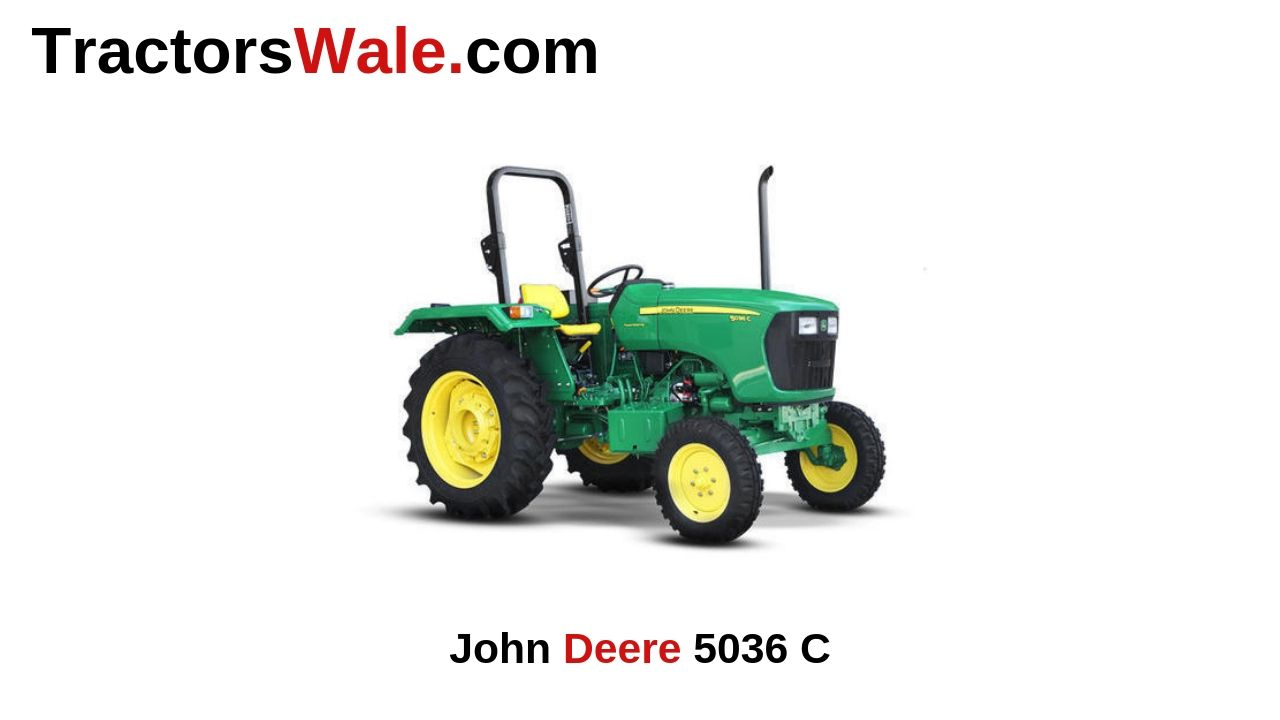 John Deere Tractor 5036 C Price Specifications Mileage 2019