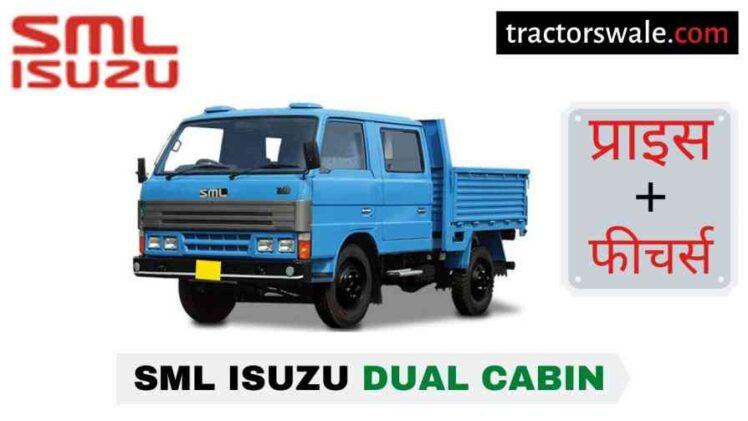 SML Isuzu Dual Cabin Price in India, Specs, Mileage   2020