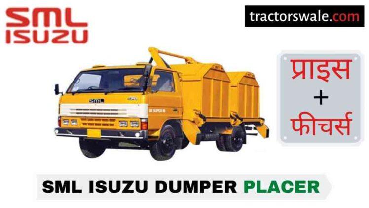SML Isuzu Dumper Placer BS-IV Price in India, Specs, Mileage   2020