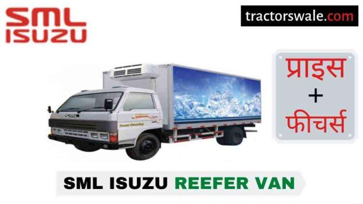 SML Isuzu Reefer Van BS-IV Price in India, Specs, Mileage   2020