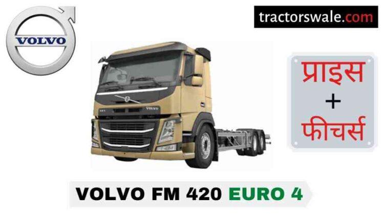 Volvo FM 420 Euro 4 Price in India, Specs, Mileage | 2020