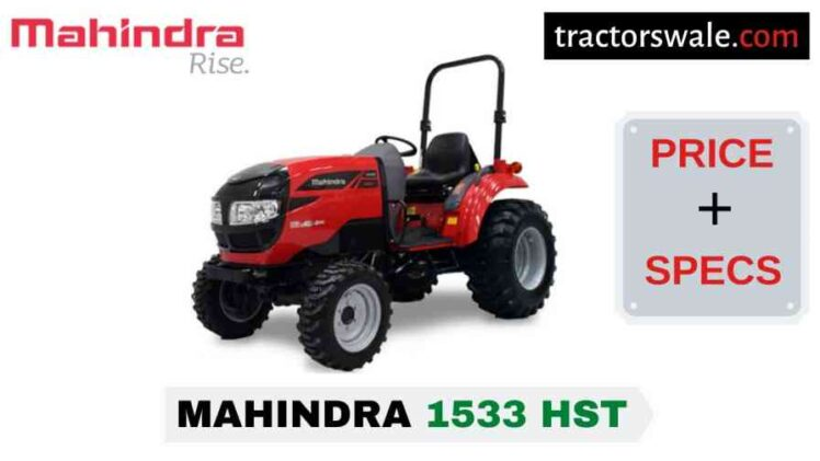 Mahindra 1533 HST Tractor Price, Specs, Mileage | 2020