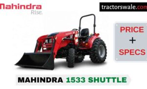Mahindra 1533 SHUTTLE Tractor Price, Specs, Mileage | 2020