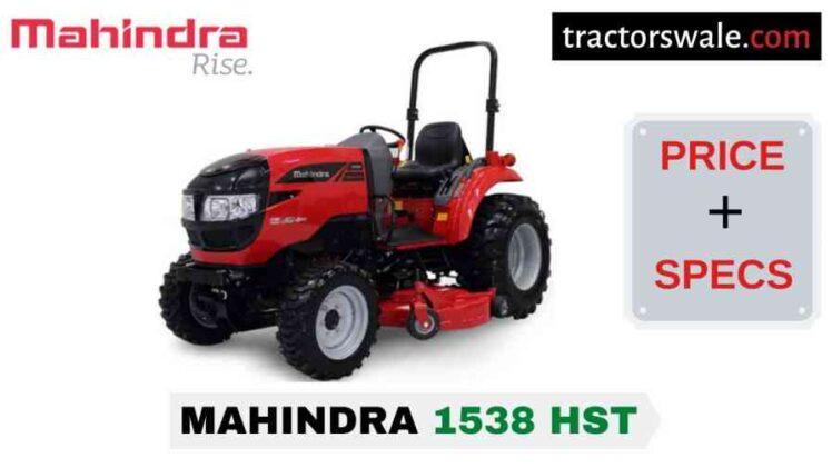Mahindra 1538 HST Tractor Price, Specs, Mileage | 2020
