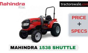 Mahindra 1538 Shuttle Tractor Price, Specs, Mileage | 2020