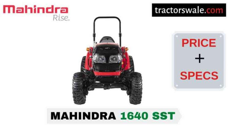 Mahindra 1640 SST Tractor Price, Specs, Mileage | 2020