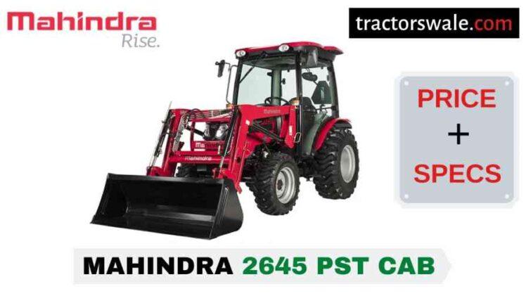 Mahindra 2645 PST CAB Tractor Price, Specs, Mileage | 2020