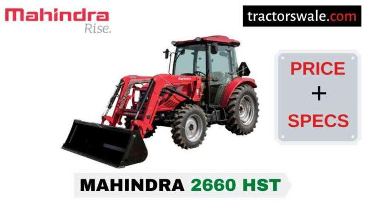 Mahindra 2660 HST Tractor Price, Specs, Mileage | 2020