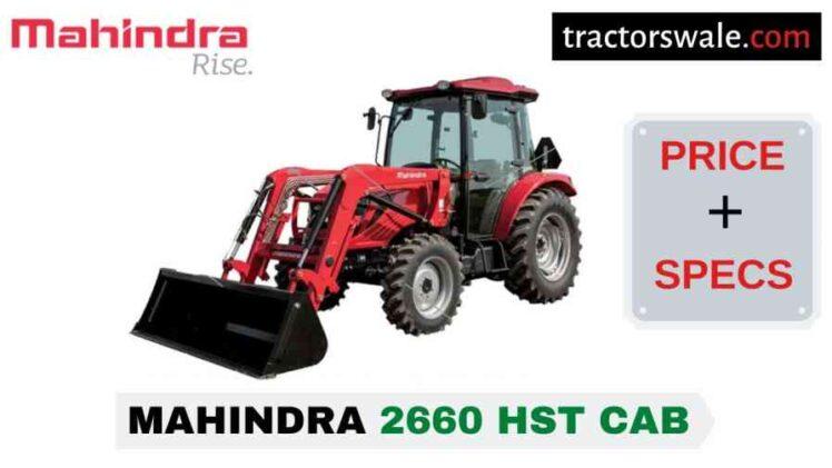Mahindra 2660 HST CAB Tractor Price, Specs, Mileage | 2020